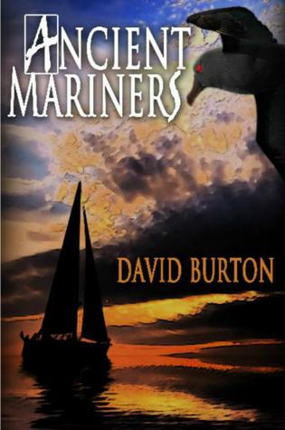 Ancient Mariners by David Burton
