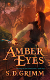 Amber Eyes (Children of the Blood Moon, #2)