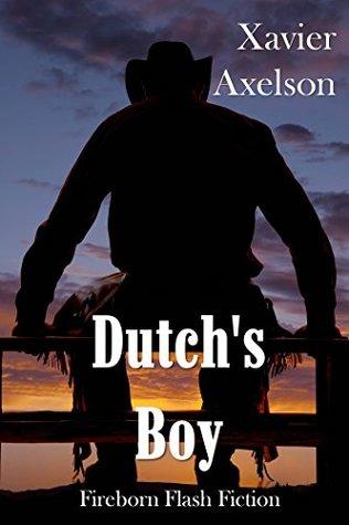 Dutch's Boy by Xavier Axelson