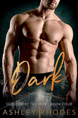 Dark (Seduced by the Mob Book Four)