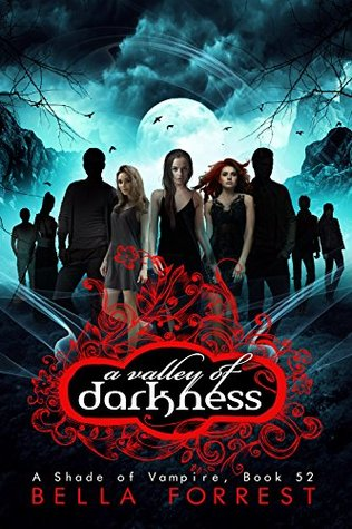 A Valley of Darkness (A Shade of Vampire #52)