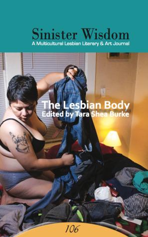 Sinister Wisdom 106: The Lesbian Body