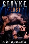 Stryke First (The Rock Series #5)