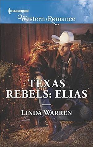 Elias (Texas Rebels #7)