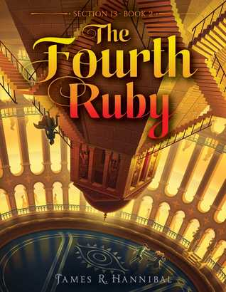 The Fourth Ruby by James R. Hannibal
