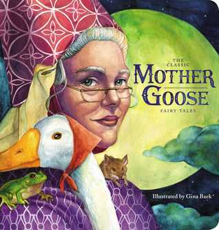 The Classic Collection of Mother Goose Nursery Rhymes (Oversized Padded Board Book)