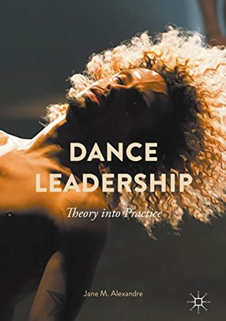 Dance Leadership: Theory Into Practice