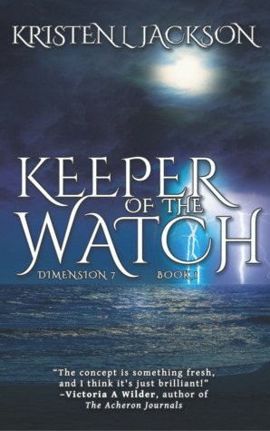 Keeper of the Watch (Dimension 7 #1)