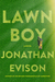 Lawn Boy by Jonathan Evison