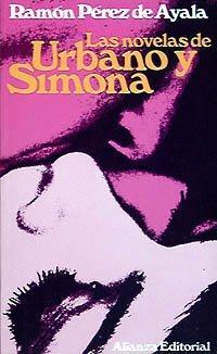 Las Novelas de Urbano y Simona: Luna de miel, luna de hiel y Los Trabajos de Urbano y Simona