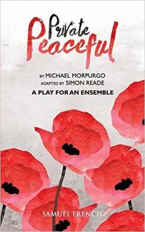 Private Peaceful: A Play for an Ensemble