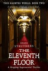 The Eleventh Floor (This Haunted World #2)