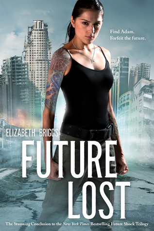 Review: Future Lost by Elizabeth Briggs (@Mollykatie112, @lizwrites)