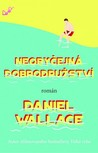 Neobyčejná dobrodružství by Daniel Wallace