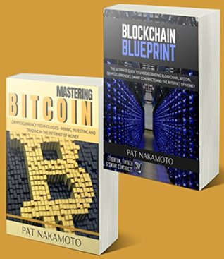 BITCOIN: Ultimate guide to understanding blockchain, bitcoin, cryptocurrencies, smart contracts and the future of money (Cryptocurrency technologies)