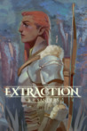 Extraction (A Tale of Rebellion, #1)