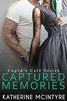 Captured Memories by Katherine McIntyre