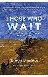 Those Who Wait: F...