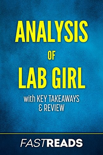 Analysis of Lab Girl: with Key Takeaways