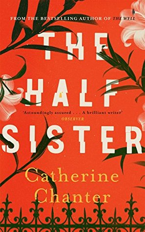 The Half Sister by Catherine Chanter