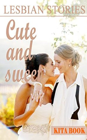 Lesbian stories: Cute and sweet