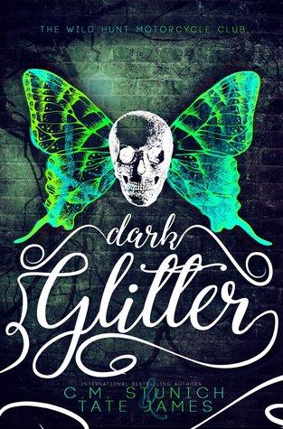 Dark Glitter (Wild Hunt Motorcycle Club, #1)
