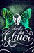 Dark Glitter (Wild Hunt Motorcycle Club, #1)
