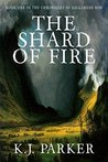 The Shard of Fire (The Chronicles of Gilgamesh Row, #1)