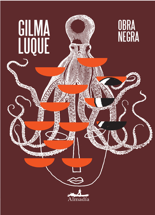 Obra negra by Gilma Luque