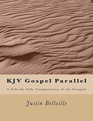 KJV Gospel Parallel: A Side-by-Side Comparison of the Gospels