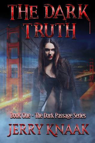 The Dark Truth by Jerry Knaak