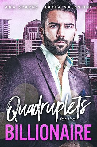 Quadruplets for the Billionaire by Ana Sparks