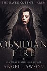 Obsidian Fire by Angel Lawson