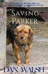 Saving Parker (A Forever Home, #3)