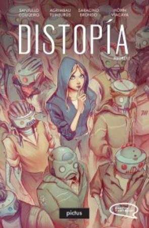 Distopía, Volumen I (Distopía, #1)