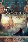 Les haut-conteurs Origines - Le songe maudit by Oliver Peru