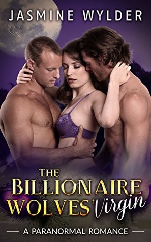The Billionaire Wolves' Virgin