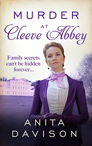 Murder at Cleeve Abbey: A murder mystery that will keep you guessing