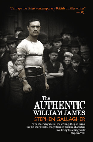 The Authentic William James by Stephen Gallagher