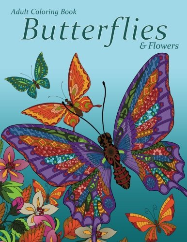 Adult Coloring Book: Butterflies & Flowers