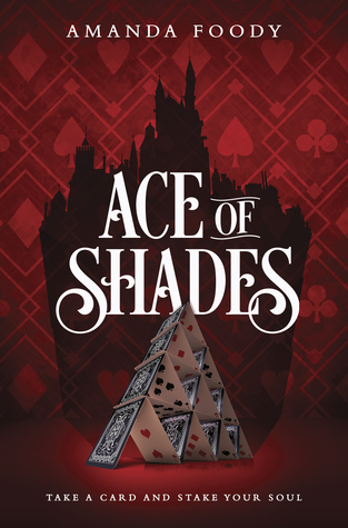 Waiting on Wednesday: Ace of Shades by Amanda Foody (April 24th 2018)