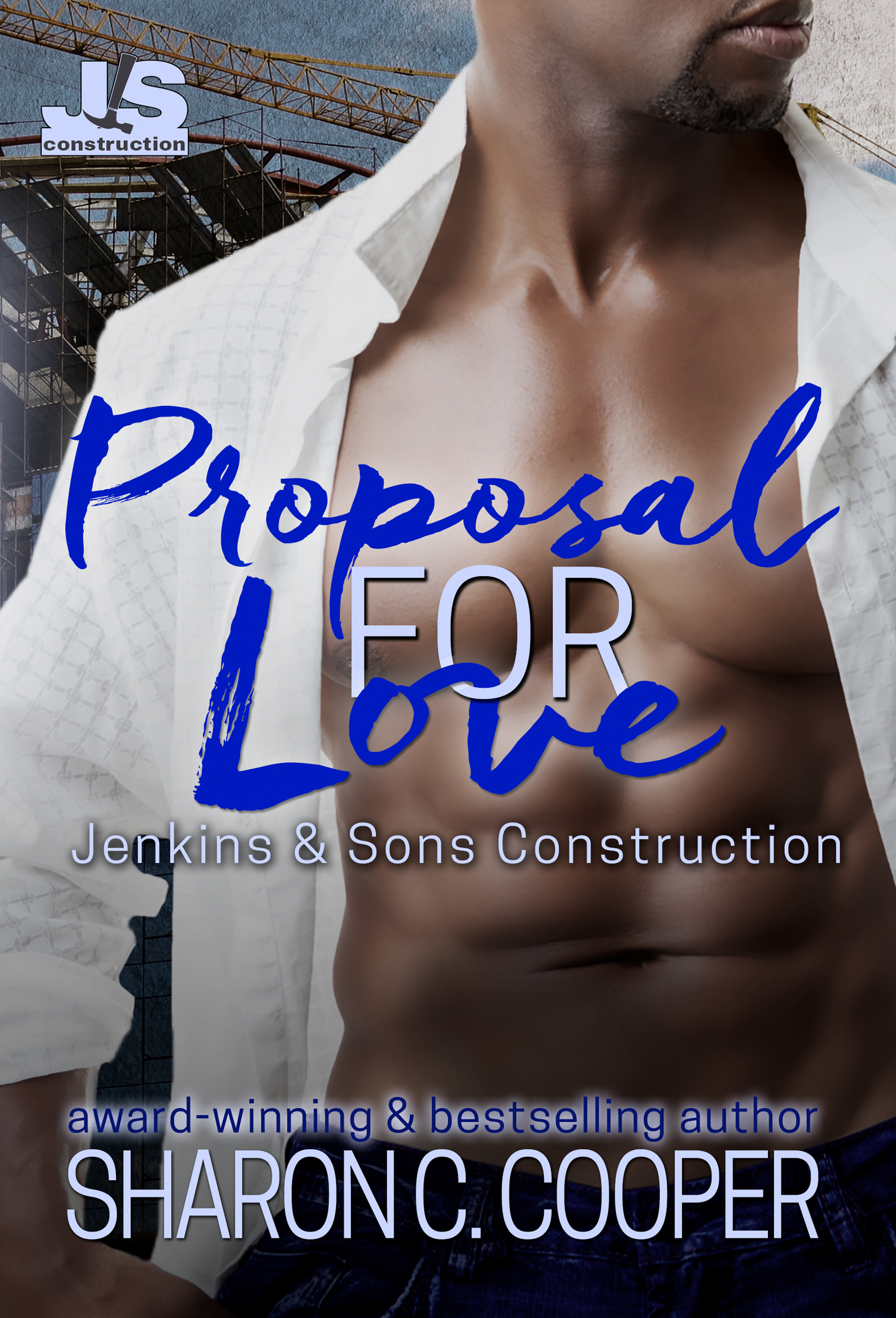 Proposal for Love (Jenkins & Sons Construction, #2)