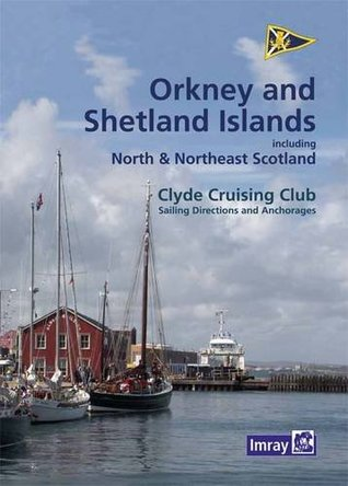CCC Orkney and Shetland Islands: Including North and Northeast Scotland