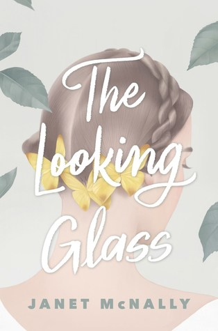 Image result for the looking glass janet mcnally