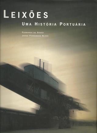Leixões : uma história portuária