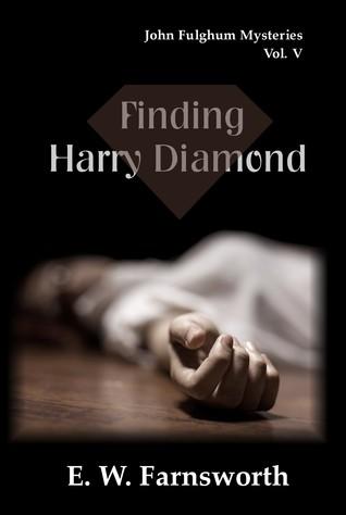 Finding Harry Diamond by E.W. Farnsworth
