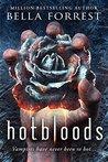 Hotbloods (Hotbloods, #1)