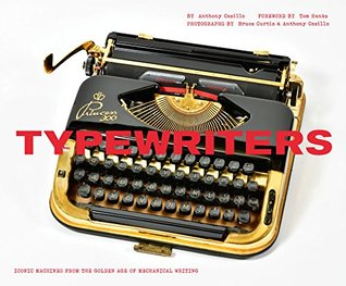 Typewriters by Anthony Casillo