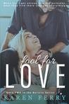 Fool For Love (Believe, #2)