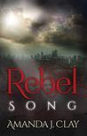 Rebel Song (Rebel Song #1)
